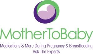 MotherToBaby Medications & More During Pregnancy & Breastfeeding Ask The Experts logo