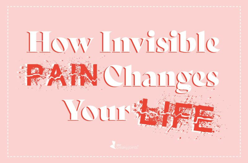 How Invisible Pain Changes Your Life
