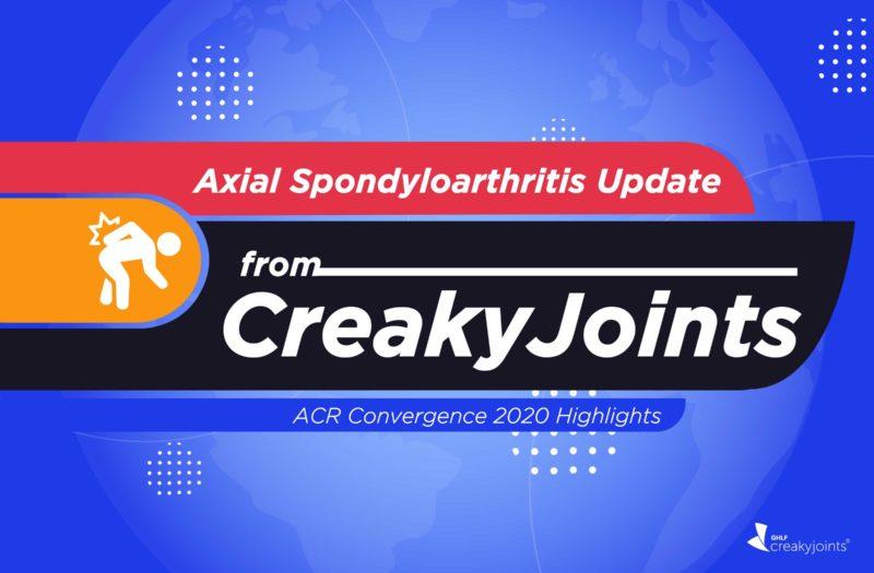 Axial Spondyloarthritis Update from CreakyJoints