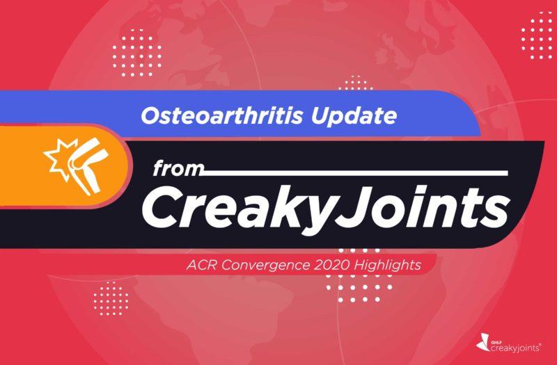 Osteoarthritis Update from CreakyJoints