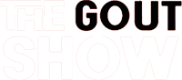 The Gout Show Graphic