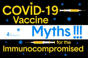 COVID-19 Vaccine Myths Facts Immunocompromised