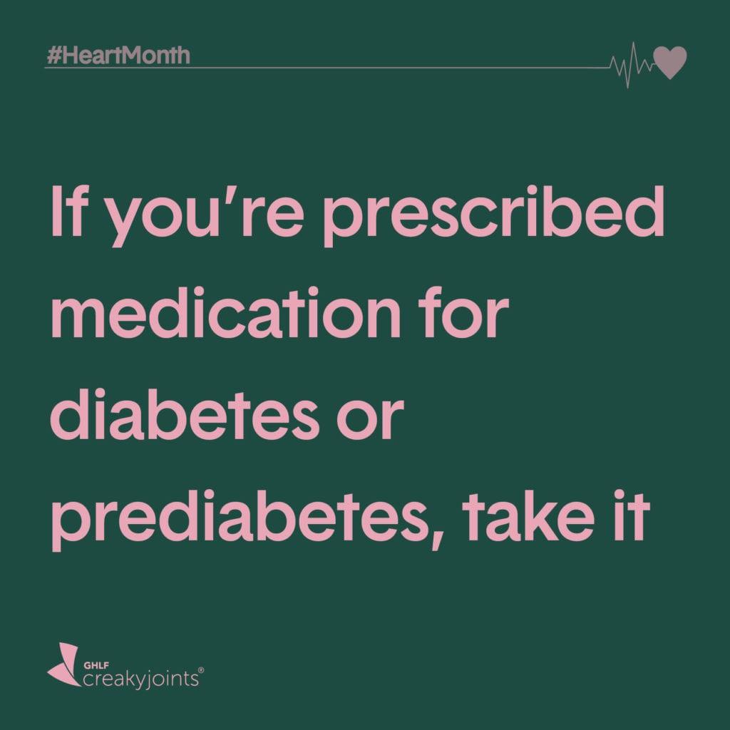 Rheumatoid Arthritis Heart Month Take Medication for Diabetes If Prescribed