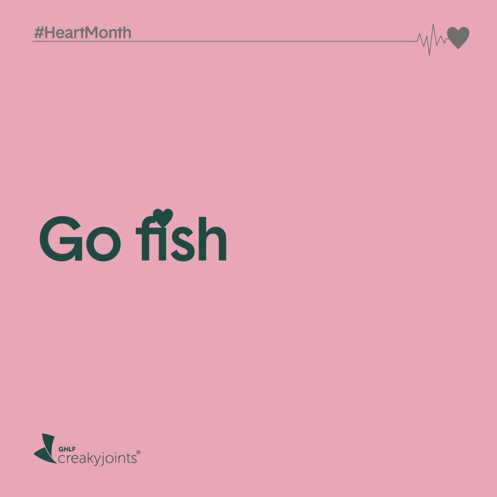 Rheumatoid Arthritis Heart Month Eat Fish