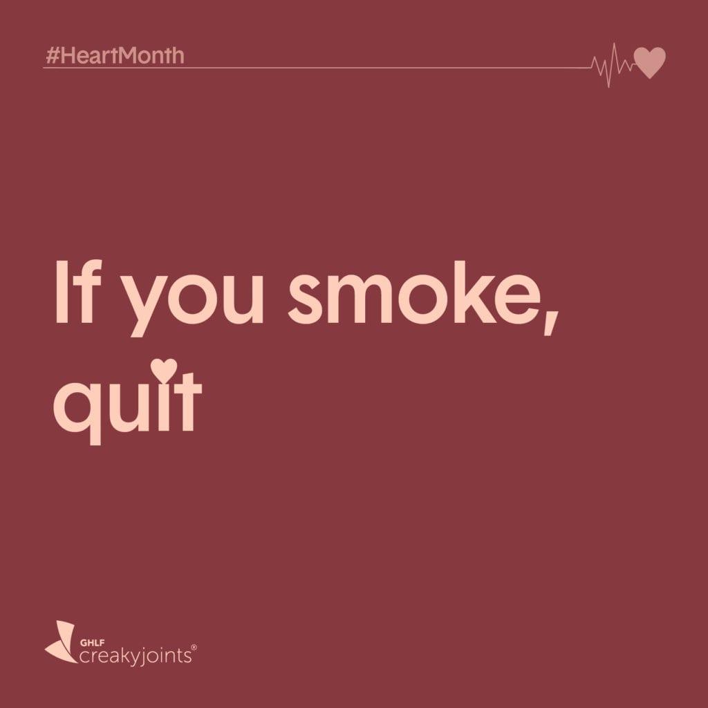Rheumatoid Arthritis Heart Month Quit Smoking