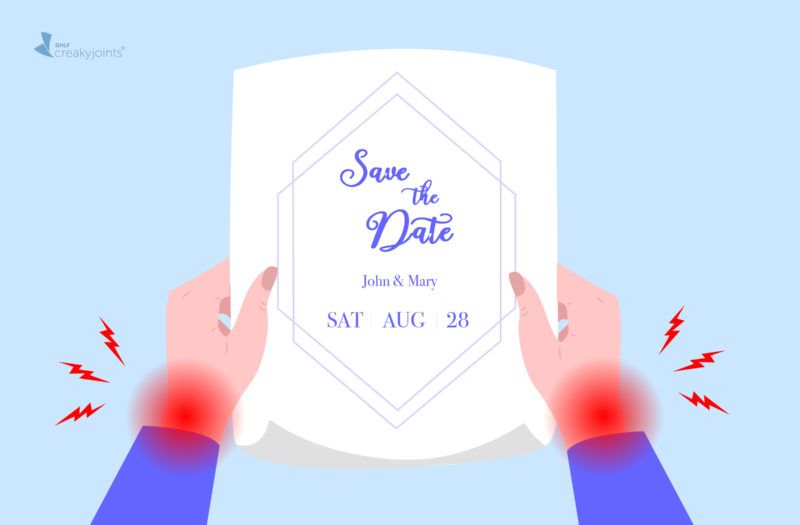 """A person with rheumatic disease, as indicated by pain spots on their hands, holding a piece of paper that reads """"Save the Date. John and Mary. SAT Aug 28."""""""