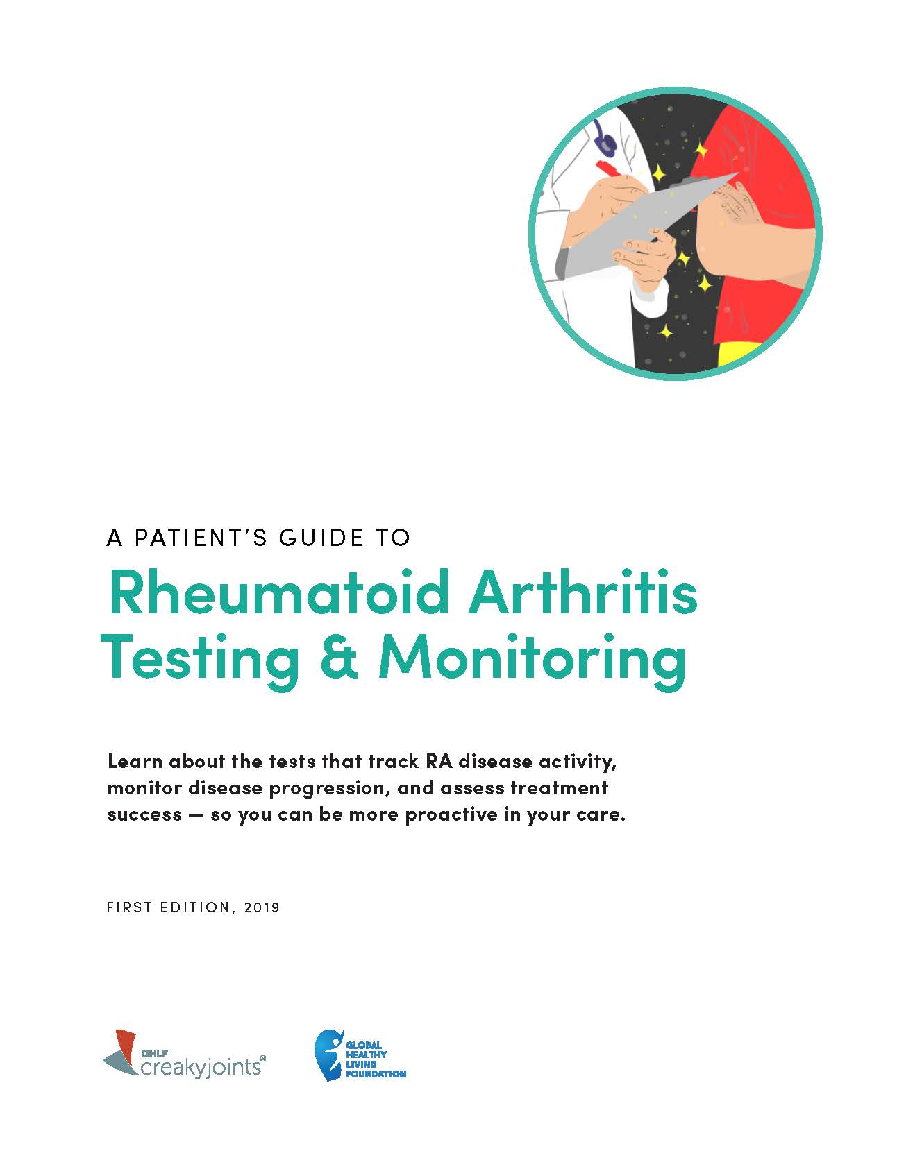 Image reads: A Patient's Guide to Rheumatoid Arthritis Testing and Monitoring Learn about the tests that track RA disease activity, monitor disease progression, and assess treatment success- so you can be more proactive in your care.